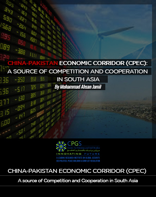 CPEC:A Source of Competition and Cooperation in South Asia