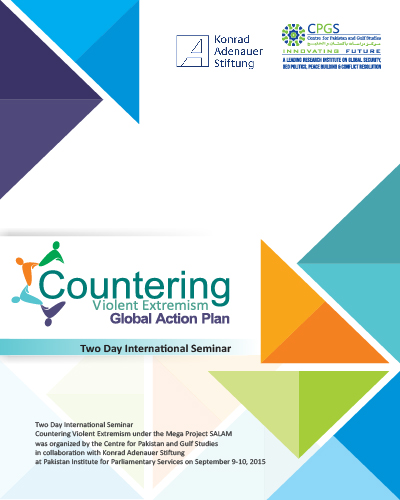 Countering Violent Extremism: Global Action Plan Complete Seminar Report
