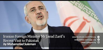 Iranian Foreign Minister Mr Javad Zarif's Recent Visit to Pakistan