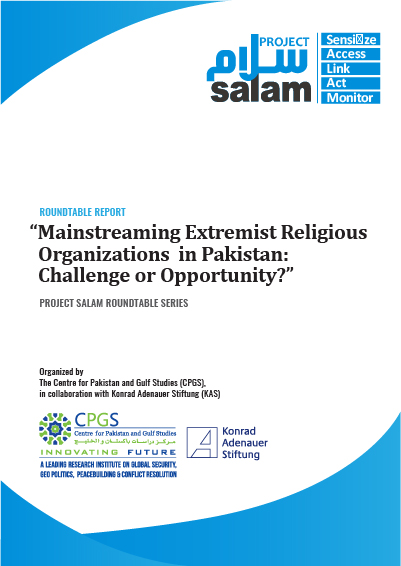 Mainstreaming Extremist Religious Organizations in Pakistan: Challenge or Opportunity?