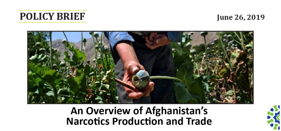 An Overview of Afghanistan's Narcotics Production and Trade